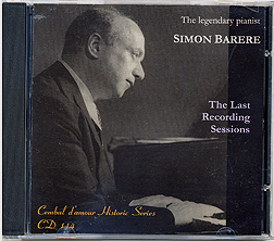 Cembal d'amour CD 114, Simon Barere, Piano